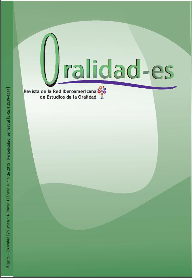 Revista de la Red Iberoamericana de Estudios de la Oralidad. Número 1-01. 2015
