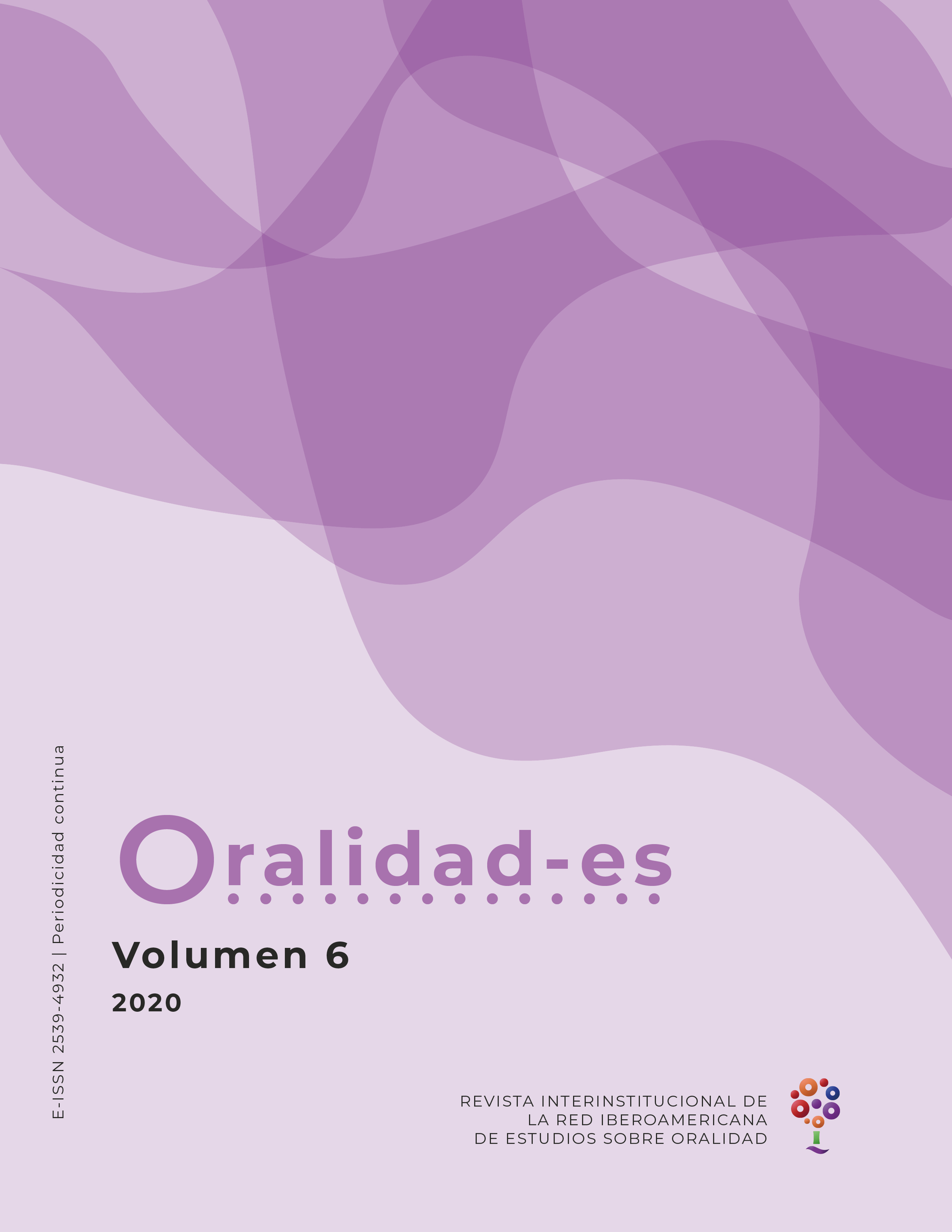 Ver Vol. 6 (2020): Revista Oralidad-es